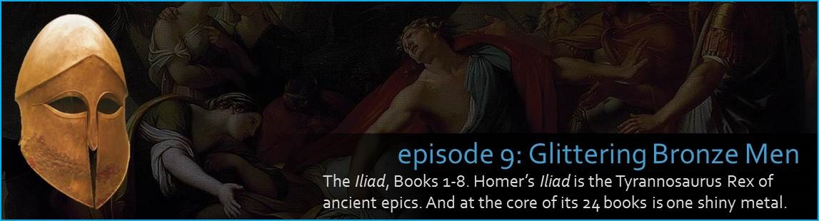 The Iliad, part 1 of 3. Homer's Iliad is the Tyrannosaurus Rex of ancient epics. And at the core of its 24 books is one shiny metal. The picture shows an old illustration of Achilles next to a Corinthian helmet and bronze breastplate.