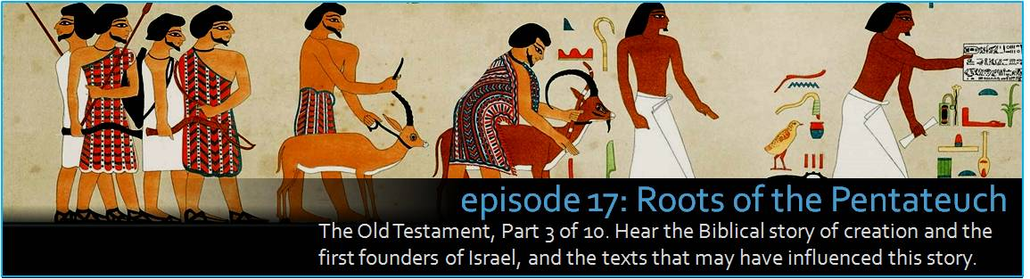 The Old Testament, Part 3 of 10. Hear the Biblical story of creation and