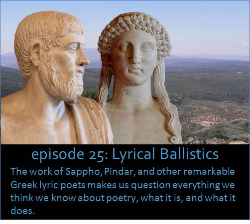 The work of Sappho, Pindar, and other remarkable Greek lyric poets makes us question everything we think we know about poetry, what it is, and what it does. The picture shows stone busts of Pindar and Sappho superimposed against some mountains on the Aegean island of Lesbos.