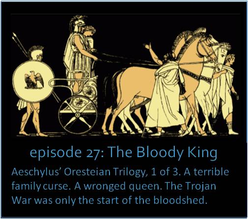 Aeschylus' Oresteian Trilogy, 1 of 3. A terrible family curse. A wronged queen. The Trojan War was only the start of the bloodshed. The picture shows an illustration of Agamemnon in a chariot with the kidnapped Trojan Princess, Cassandra.