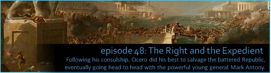 Following his consulship, Cicero did his best to salvage the battered Republic, eventually going head to head with the powerful young general Mark Antony.