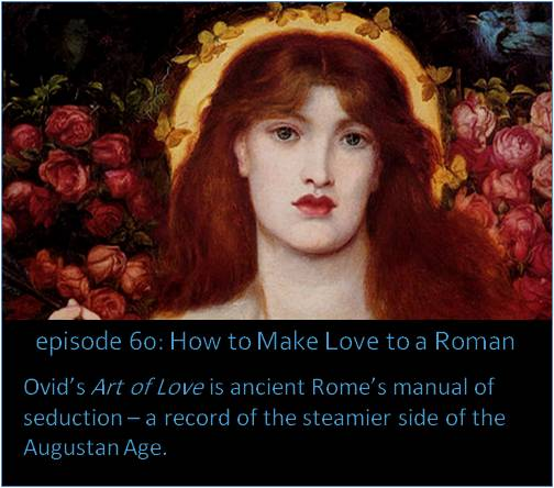 7d6b946368a Ovid s Art of Love is ancient Rome s manual of seduction – a record of the  steamier