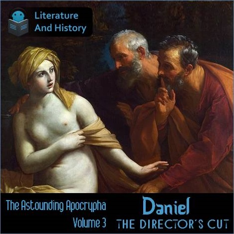 Daniel: The Director's Cut - a Literature and History Bonus Episode