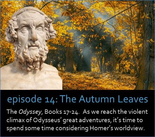 The Odyssey, Books 17-24.  As we reach the violent climax of Odysseus' great adventures, it's time to spend some time considering Homer's worldview.
