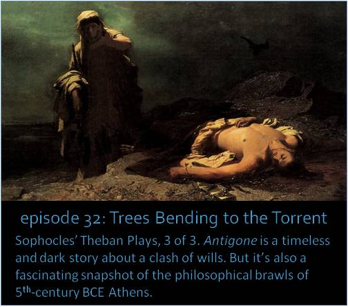 Sophocles' Theban Plays, 3 of 3. Antigone is a timeless and dark story about a clash of wills. But it's also fascinating snapshot of the philosophical brawls of 5th-century BCE Athens. The image shows a detail from Nikiphoros Lytras' 1856 painting 'Antigone in Front of the Dead Polynices.'