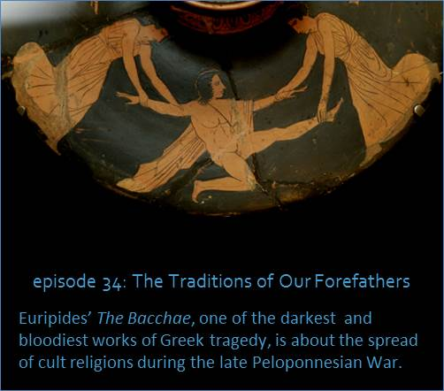 Euripides' The Bacchae, one of the darkest  and bloodiest works of Ancient Greek tragedy, is about the spread of cult religions during the late Peloponnesian War. The picture shows a black figure Greek pot with a picture of a climactic scene in the play.