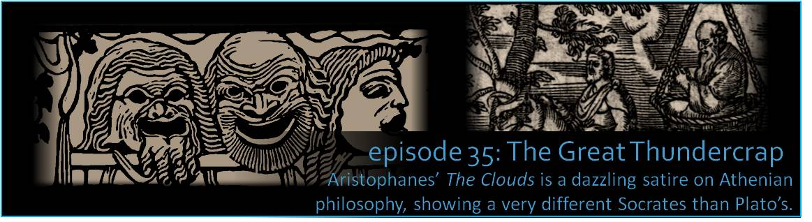 Aristophanes' The Clouds is a dazzling satire on Athenian philosophy, showing a very different Socrates than Plato's. The picture shows two old illustrations - one of Socrates suspended in a basket, and the second of Socrates teaching a pupil.