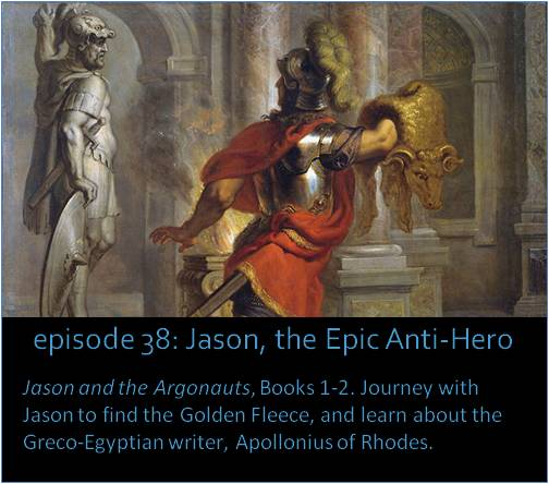 Jason and the Argonauts, Books 1-2. Journey with Jason to find the Golden Fleece, and learn about the Greco-Egyptian writer, Apollonius of Rhodes. The picture shows Erasmus Quellinus' painting Jason with the Golden Fleece, done in 1630.