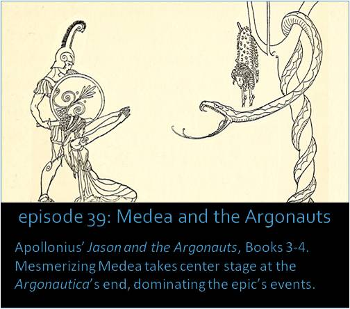 Apollonius' Jason and the Argonauts, Books 3-4. Mesmerizing Medea takes center stage at the Argonautica's end, dominating the epic's events. The picture is an illustration of Jason and Medea from a 1921 book called The Golden Fleece and the Heroes who Lived Before Achilles
