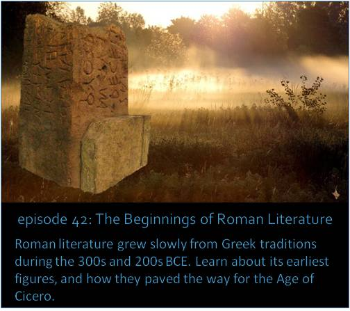 Roman literature grew slowly from Greek traditions during the 300s and 200s BCE. Learn about its earlies figures and how they paved the way for the Age of Cicero.
