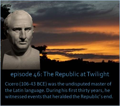 Cicero (106-43 BCE) was the undisputed master of the Latin language. During his first thirty years, he witnessed events that heralded the Republic's end.