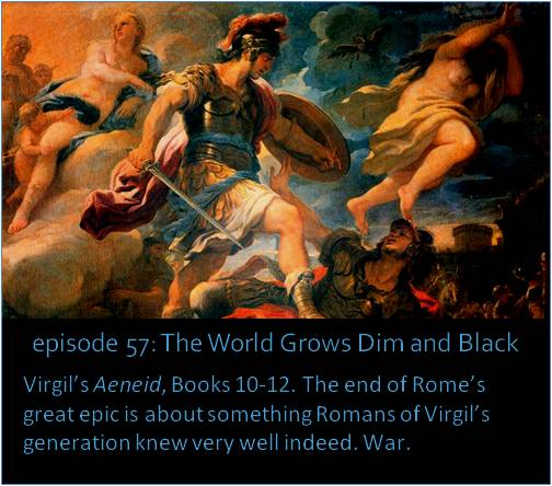 Virgil's Aeneid, Books 10-12. The end of Rome's great epic is about something Romans of Virgil's generation knew very well indeed. War.