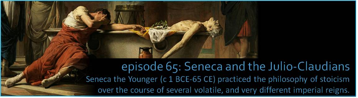 Seneca the Younger (c 1 BCE-65 CE) practiced the philosophy of stoicism over the course of several volatile, and very different imperial reigns.