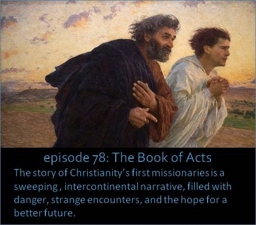 The story of Christianity's first missionaries is a sweeping , intercontinental narrative, filled with danger, strange encounters, and the hope for a better future.