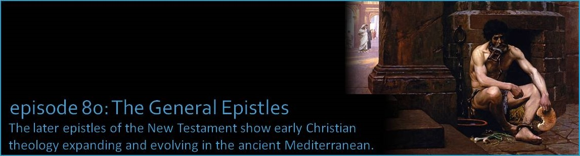 The later epistles of the New Testament show early Christian theology expanding and evolving in the ancient Mediterranean.