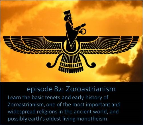 Learn the basic tenets and early history of Zoroastrianism, one of the most important and widespread religions in the ancient world, and possibly earth's oldest living monotheism.